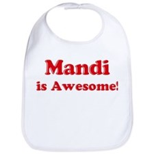 Mandi is Awesome Bib