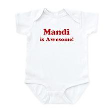 Mandi is Awesome Infant Bodysuit