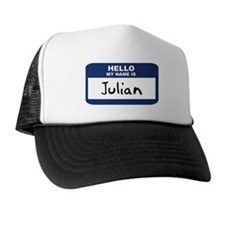 Hello: Julian Trucker Hat
