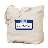 Hello: Cristofer Tote Bag