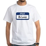 Hello: Bruno Shirt