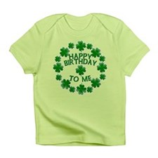 Shamrocks Happy Birthday to Me Infant T-Shirt