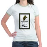 Squeeze Me Stomp Me Make Me White Wine T-Shirt