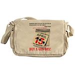 Buy a Gun Day Messenger Bag