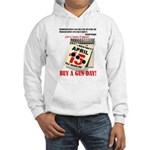 Buy a Gun Day Hooded Sweatshirt