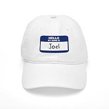 Hello: Joel Baseball Cap