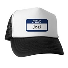 Hello: Joel Trucker Hat