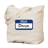 Hello: Devyn Tote Bag