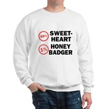 Sweetheart vs. Honey Badger Sweatshirt
