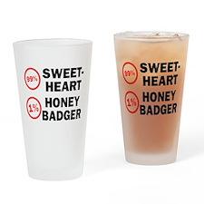 Sweetheart vs. Honey Badger Drinking Glass