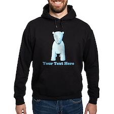Baby Polar Bear. Custom Text. Hoody