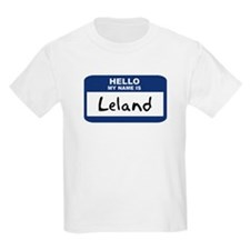Hello: Leland Kids T-Shirt