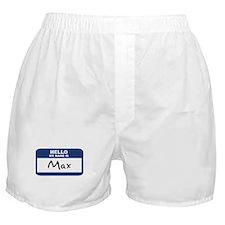 Hello: Max Boxer Shorts