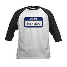 Hello: Karson Tee