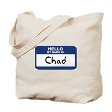 Hello: Chad Tote Bag