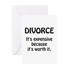 Divorce Worth It Greeting Card