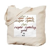 Funny Speech therapist Tote Bag