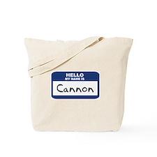 Hello: Cannon Tote Bag