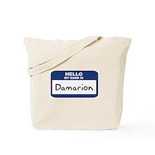 Hello: Damarion Tote Bag