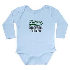 Future Dodgeball Player Long Sleeve Infant Bodysui