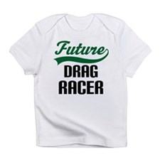 Future Drag Racer Infant T-Shirt