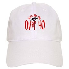 Kiss Me I'm Over 40 Baseball Cap