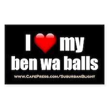 """Love My Ben Wa Balls"" Bumper Stickers"