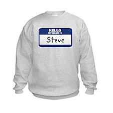 Hello: Steve Sweatshirt