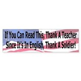 If You Can Read This Thank a Teacher/Soldier