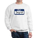 Hello: Ingrid Sweatshirt