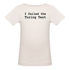 I Failed The Turing Test Computer Tee