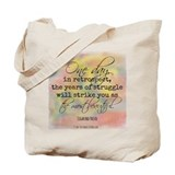 Struggle Quote Tote Bag