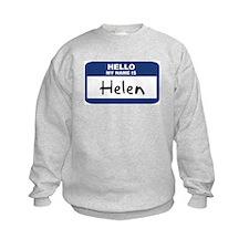 Hello: Helen Sweatshirt