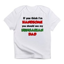 Im Handsome Hungarian Dad Infant T-Shirt