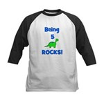 Being 5 Rocks! Dinosaur Kids Baseball Jersey