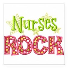 "Nurses Rock Square Car Magnet 3"" x 3"""
