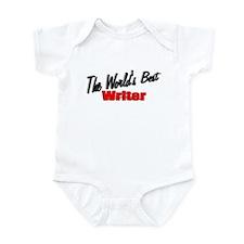 """""""The World's Best Writer"""" Infant Bodysuit"""