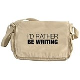 Id Rather Be Writing Messenger Bag