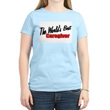 """The World's Best Caregiver"" Women's Pink T-Shirt"
