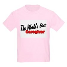 """The World's Best Caregiver"" Kids T-Shirt"