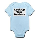 Cute Lock up your daughters Onesie