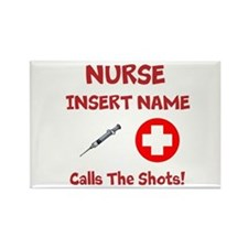 Personalize Nurse Calls Shots Rectangle Magnet