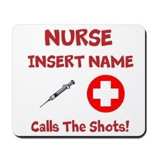 Personalize Nurse Calls Shots Mousepad