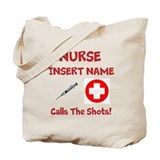Personalize Nurse Calls Shots Tote Bag