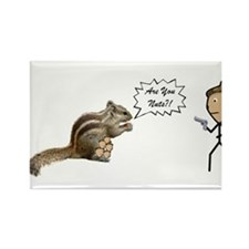 Are You Nuts Squirrel Rectangle Magnet