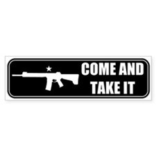 Come and Take It Bumper (Black) Bumper Bumper Sticker