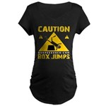 CAUTION BOX JUMPS - BLACK Maternity T-Shirt