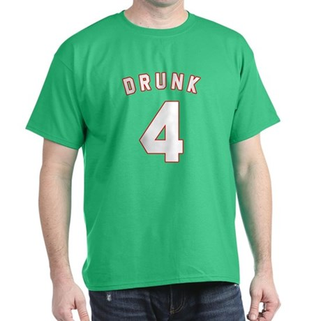 Drunk 4 T-Shirt