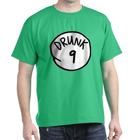 Drunk 9 T-Shirt