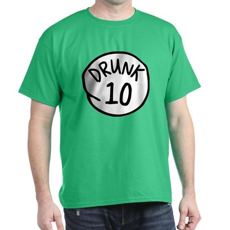 Drunk 10 T-Shirt